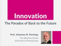 Innovation: the paradox of back to the future