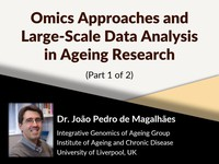 Omics approaches and large-scale data analysis in ageing research 1