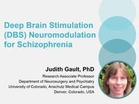 Deep Brain Stimulation (DBS) neuromodulation for Schizophrenia