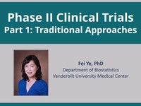 Phase II clinical trials - traditional approaches