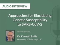 Approaches for elucidating genetic susceptibility to SARS-CoV-2