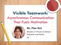 Visible teamwork: asynchronous communication that fuels motivation