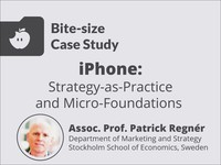 iPhone: strategy-as-practice and micro-foundations