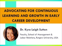 Advocating for continuous learning and growth in early career development